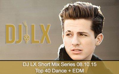 Top 40 Dance + EDM Short Mix