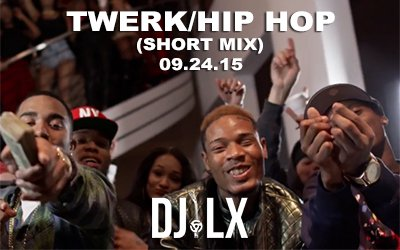 Twerk/Hip Hop (Short Mix)
