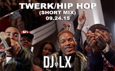 Twerk/Hip Hop (Short Mix)